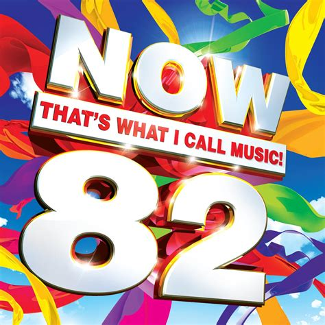 Now That's What I Call Music! 82  Now That's What I Call