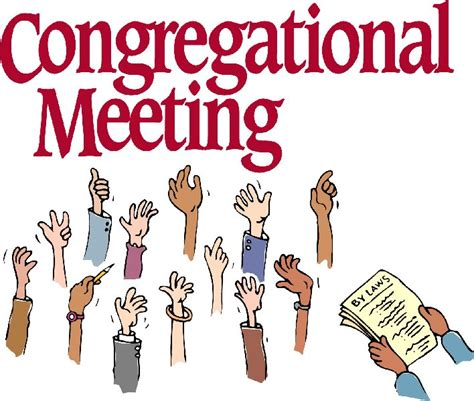 upcoming congregational information  voting meetings