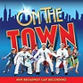 On the Town (New Broadway Cast Recording) by Various ...