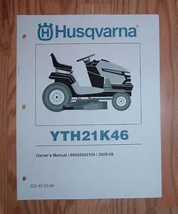 Husqvarna Lawn Tractor Yth21k46 Owners Manual With Parts