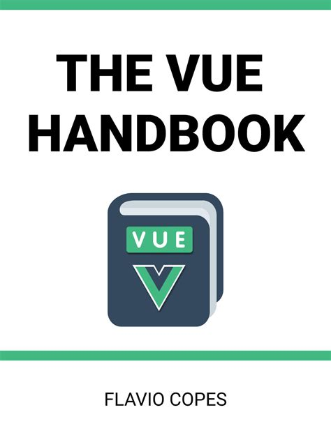 Responsive, payment, contact, with validation, with input mask, etc. The Vue.js Handbook