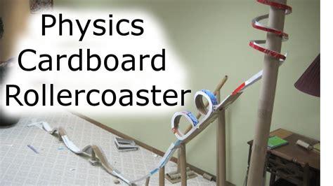 build  cardboard rollercoaster physics class