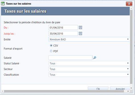 taxes assises sur les salaires ximi aide en ligne la taxe sur les salaires