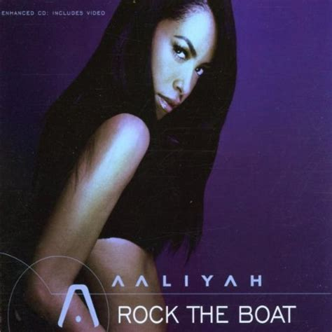 Aaliyah Rock The Boat Cd by Release Rock The Boat By Aaliyah Musicbrainz
