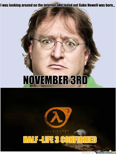 Half Life 3 Confirmed Meme - half life 3 confirmed by liam8347 meme center