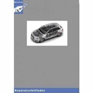 Reparaturanleitung Audi A3 8v : audi a3 typ 8v 13 reparaturanleitung und ~ Jslefanu.com Haus und Dekorationen