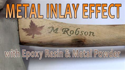 metal inlay effect  epoxy resin  metal powder youtube