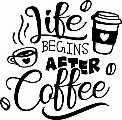Coffee Svg Cut Sayings Begins Mug Funny