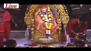 Shri Sai Baba L... Shirdi Live Darshan