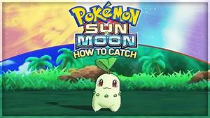 Pokemon Sun and Moon - How To Catch Johto Starters ...