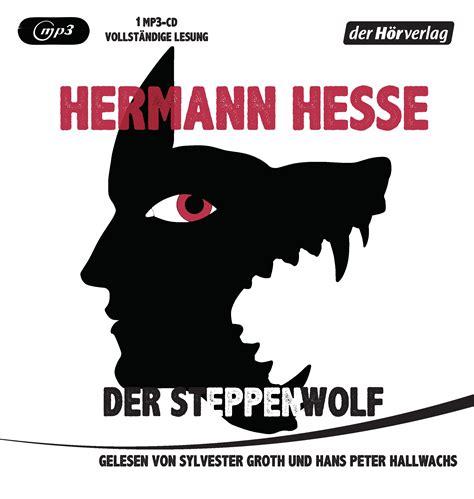 hermann hesse der steppenwolf der hoerverlag hoerbuch mp cd