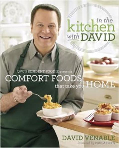 qvc in the kitchen with david in the kitchen with david qvc s resident foodie presents