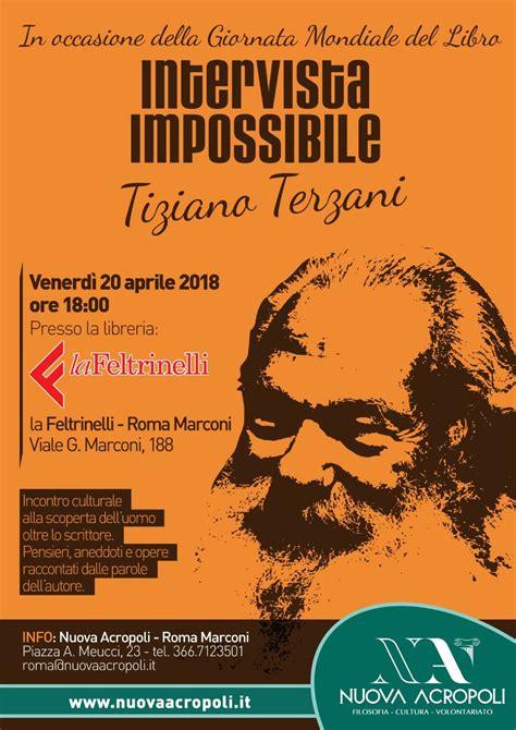 Libreria Viale Marconi by Intervista Impossibile A Tiziano Terzani Libreria