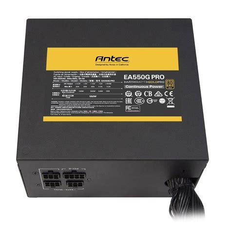 bureau boitier pc antec ea550g pro alimentation pc antec sur ldlc com