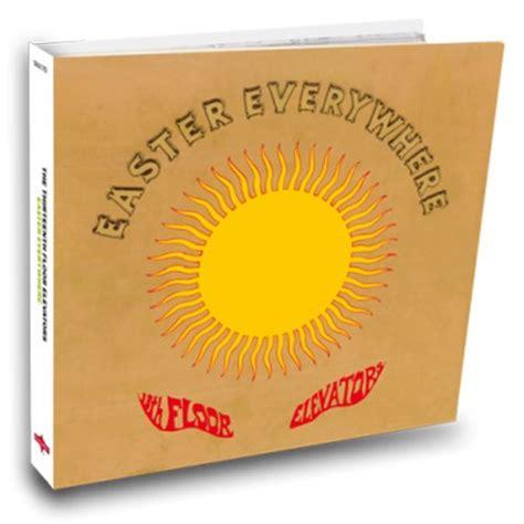 13th Floor Elevators Easter Everywhere Album by The 13th Floor Elevators Cd Covers