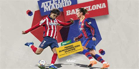 Prediksi Atletico Madrid vs Barcelona 22 November 2020 ...