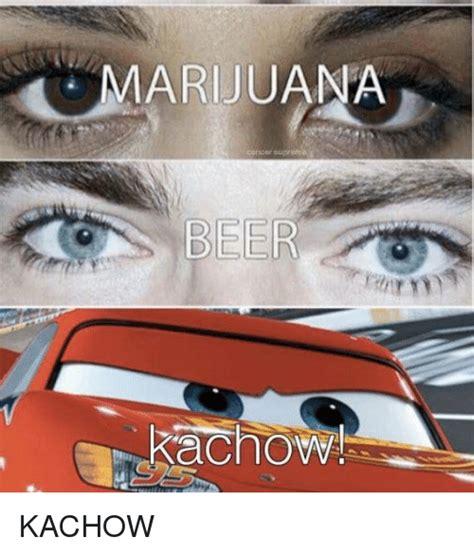 Kachow Memes - marijuana supreme beer kachow kachow beer meme on sizzle