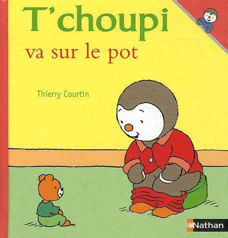 tchoupi va au pot t choupi va sur le pot rouen nouvelles biblioth 232 ques