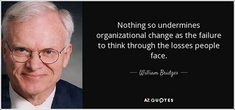 william bridges quote   undermines