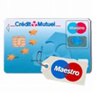 Passeport Credit Credit Mutuel Avis : maestro ibanques ~ Medecine-chirurgie-esthetiques.com Avis de Voitures