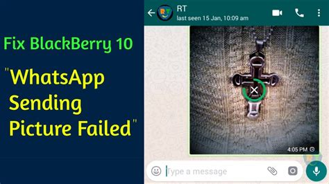 how to fix whatsapp cannot send bb10 working 2019 youtube