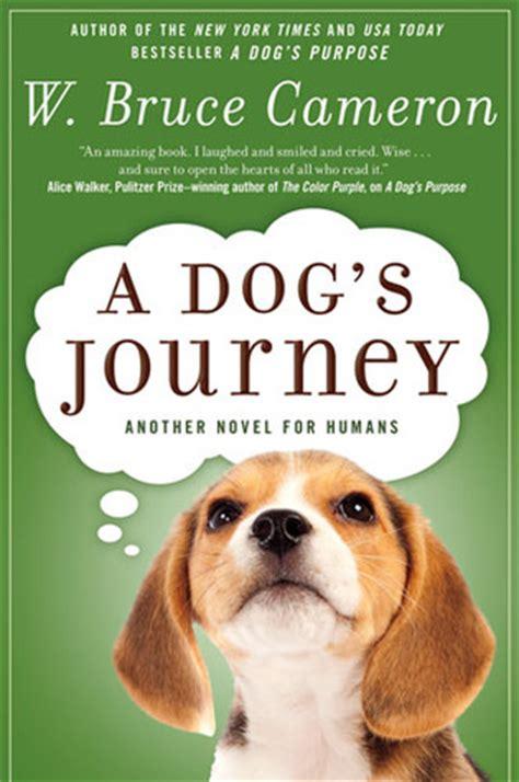dogs journey  dogs purpose    bruce cameron