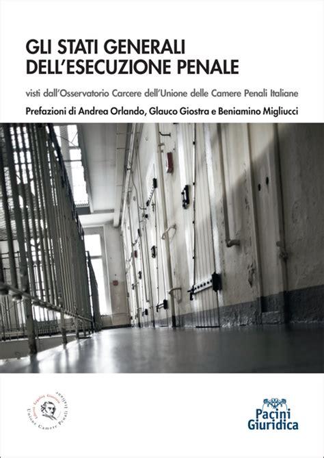 Gli Stati Generali dell'esecuzione penale – Discrimen