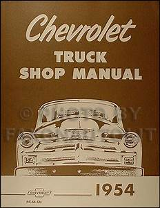 1954  U0026 1955 1st Series Chevrolet Truck Wiring Diagram Manual Reprint
