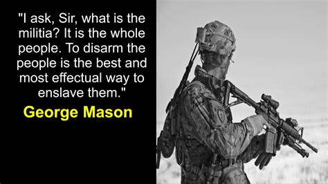 In january 2016, a quote attributed to first u.s. George Washington 2nd Amendment Quotes ~ Quotes S load
