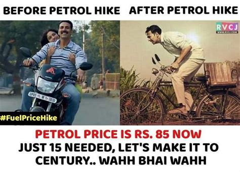 The prime minister will make a final decision in this regard. 15 Sarcastic Yet Hilarious Memes On Fuel Price Hike That ...