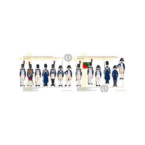 le bureau la garde les chasseurs à pied de la garde impériale 1804 1815
