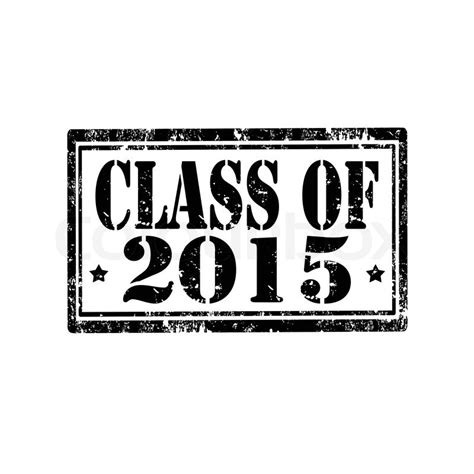 Grunge Rubber Stamp With Text Class Of 2015,vector