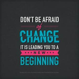 Positive quotes about change change inspirational for Positive change quotes