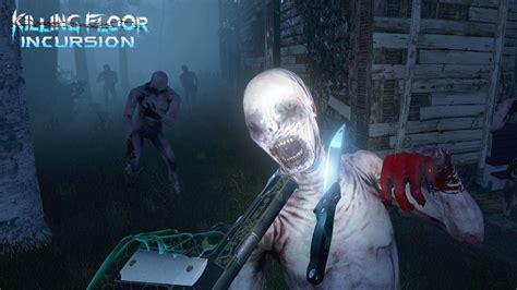killing floor incursion popular horror shooter claws