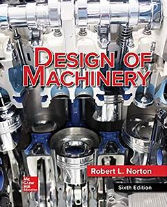 Solutions Manual Design Of Machinery Norton 6th Edition