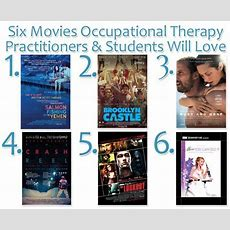 Six Movies That We Think Occupational Therapy Practitioners And Students Will Love Via Aota's