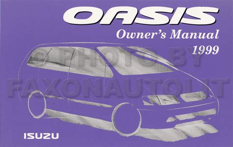 free online auto service manuals 1999 isuzu oasis free book repair manuals 1999 isuzu oasis owner s manual original