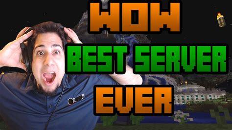 Wow Best World Ever Minecraft Team Extreme Server