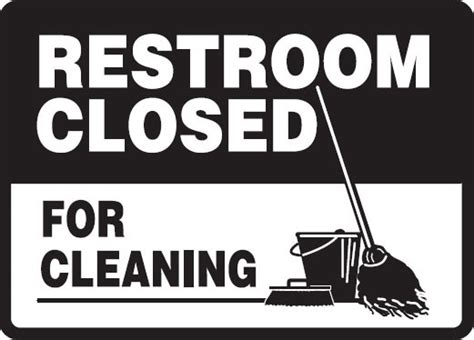 restroom lunchroom signs restroom closed  cleaning