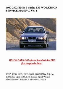 1997 2002 Bmw 5 Series E39 Workshop Service Manual Vol 1
