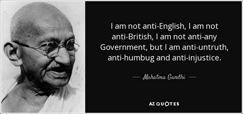 mahatma gandhi quote    anti english    anti