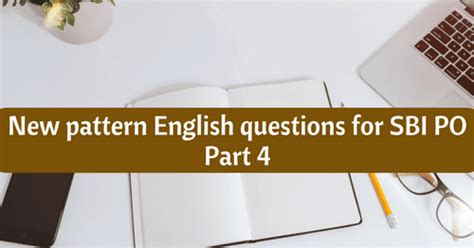 New Pattern English Questions For Sbi Po Part 4 Bank
