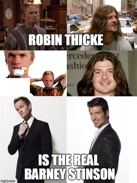Robin Meme Generator - image tagged in barney stinson robin thicke funny comparison awesome wow imgflip