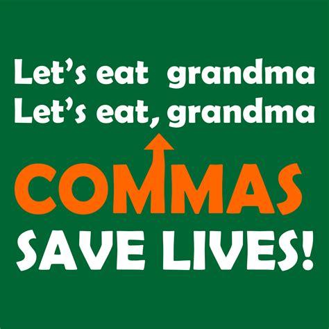 lets eat grandma juicebubble t shirts