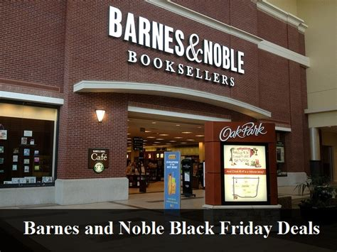 barnes and noble inc barnes and noble black friday 2018 deals sales
