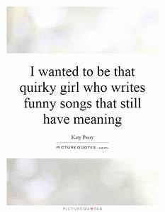 Quirky Quotes |... Quirky Funny Quotes