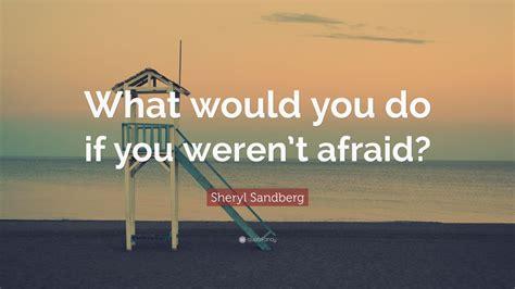 sheryl sandberg quote       werent