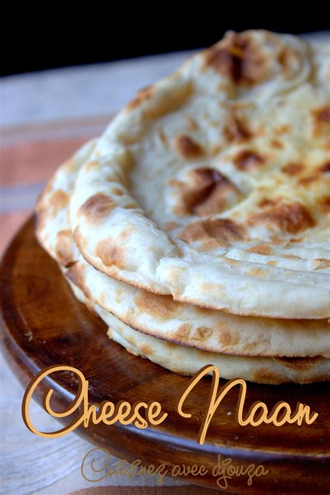 cheese naan ou naans au fromage cuisinez avec djouza