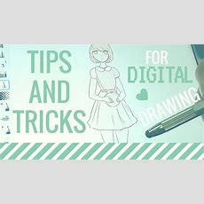 Tips And Tricks For Digital Drawing (on Ios Or Android) Youtube