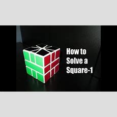 How To Solve A Square1 Youtube